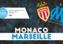 Avant Match : AS Monaco – OM